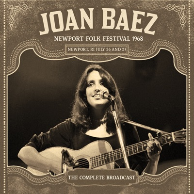 Newport Folk Festival 1968 (Live) - Joan Baez