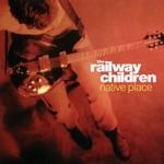 The Railway Children - Music Stop