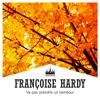 Va pas prendre un tambour, Françoise Hardy