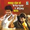 Mega Star of Vikram and Vijay Hits