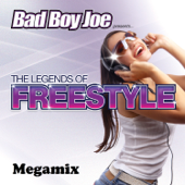 Badboyjoe's Legends of Freestyle Megamix