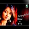 Shreya Ghoshal Sing for You