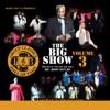 The Big Show Vol 3
