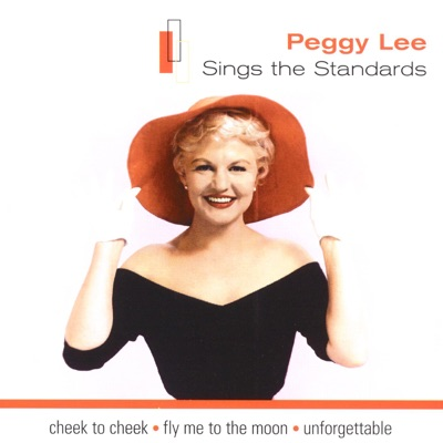 Peggy Lee Sings the Standards - Peggy Lee