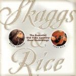 Ricky Skaggs & Tony Rice - Where the Soul of Man Never Dies