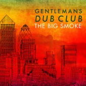 Gentleman's Dub Club - See Them