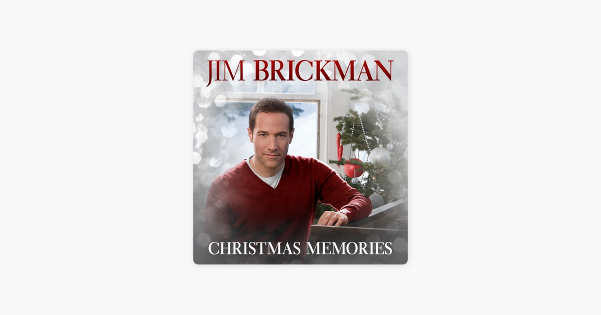 Jim Brickman Christmas Memories by Jim Brickman on Apple Music