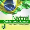 Música Eletrônica Brasileira Cristã