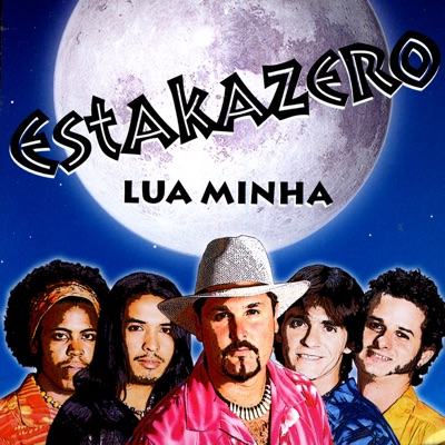Lua Minha - Estakazero