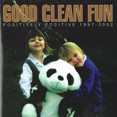 Positively Positive - Good Clean Fun