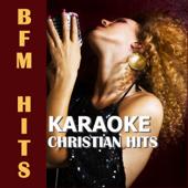 Karaoke: Christian Hits