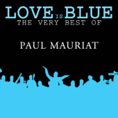 Love Is Blue Re Record  Paul Mauriat - Paul Mauriat