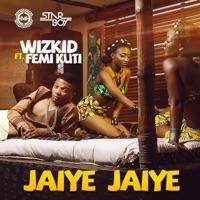 Wizkid - Jaiye Jaiye (feat. Femi Kuti) - Single