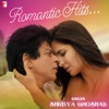 Romantic Hits By Shreya Ghoshal