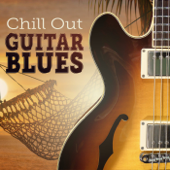 Chill Out Guitar Blues