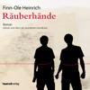 Räuberhände - Finn-Ole Heinrich