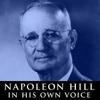 Napoleon Hill in His Own Voice - Napoleon Hill