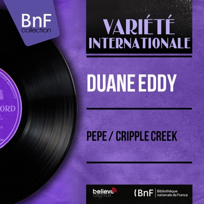 Pepe / Cripple Creek (Mono Version) - Single - Duane Eddy