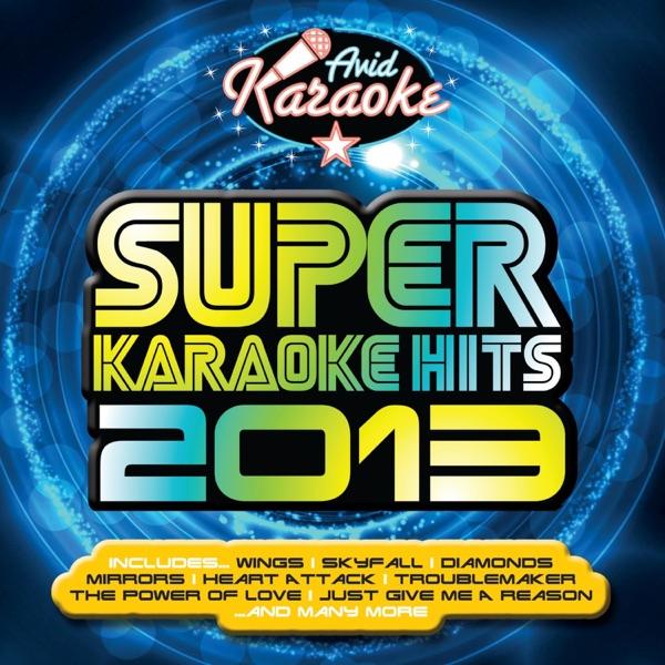 AVID Karaoke - Super Karaoke Hits 2013