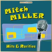 Mitch Miller - She Wore a Yellow Ribbon