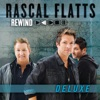 Rewind (Deluxe Edition), Rascal Flatts