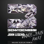 Dance the Pain Away (feat. John Legend) [Eelke Kleijn Remix] [Radio Edit] - Single