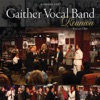 Gaither Vocal Band - Reunion, Vol. 1, Gaither Vocal Band