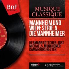 Mannheim und Wien: Serie A. Die Mannheimer (Mono Version)