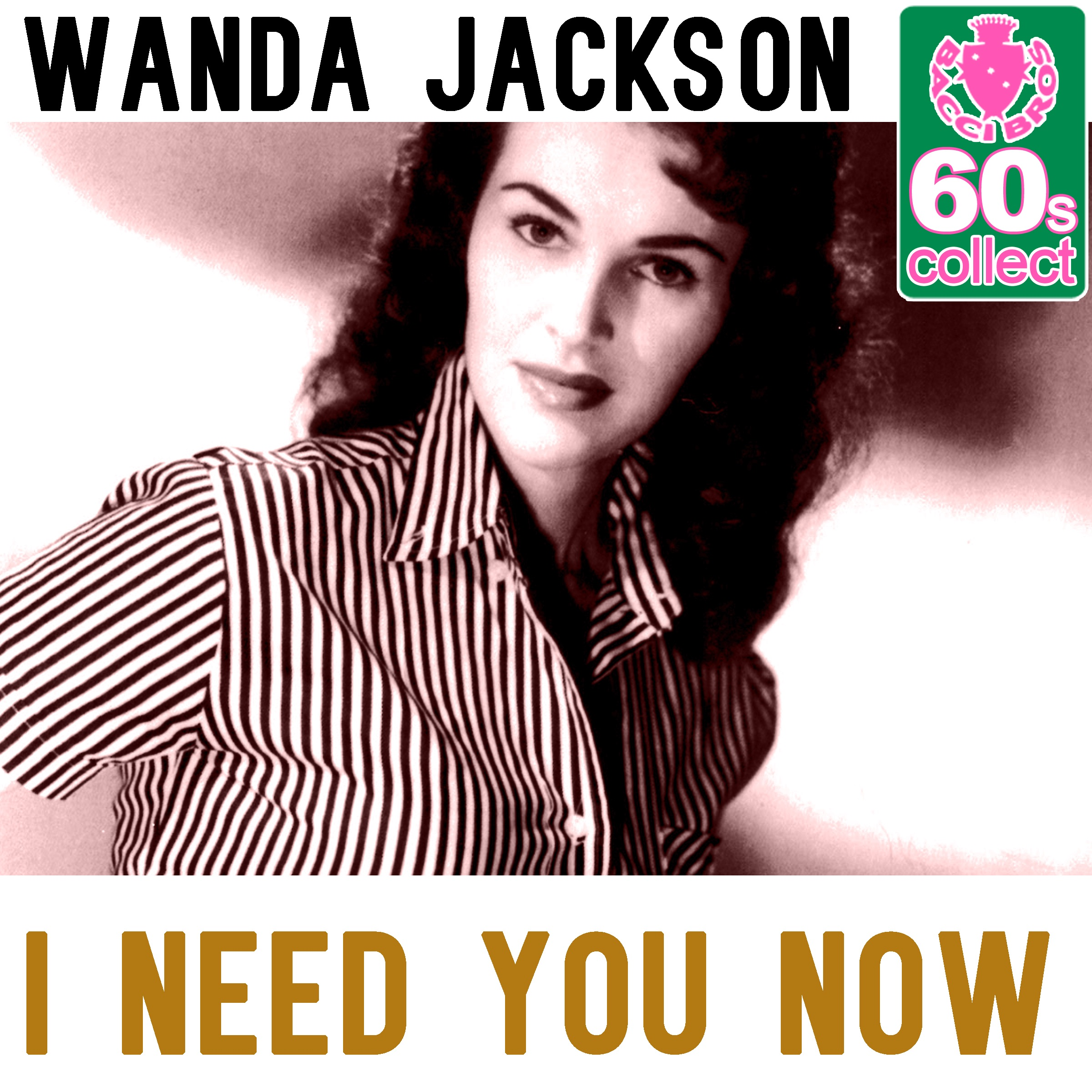 I Need You Now (Remastered) - Single