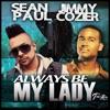Always Be My Lady - Single, Sean Paul & Jimmy Cozier