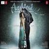 Mithoon, Jeet Gannguli & Ankit Tiwari - Aashiqui 2 (original Motion Picture Soundtrack) artwork