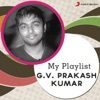 My Playlist G V Prakash Kumar