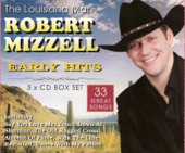 Robert Mizzell - Kick Ass Country