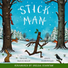 Julia Donaldson - Stick Man (Unabridged) artwork