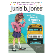 Download Junie B. Jones and the Stupid Smelly Bus, Book 1 (Unabridged) Audio Book