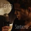 Lento - Daniel Santacruz