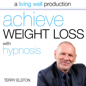 Terry Elston - Achieve Weight Loss With Hypnosis