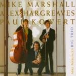 Mike Marshall, Alex Hargreaves & Paul Kowert - House Camp