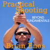 Brian Enos - Practical Shooting, Beyond Fundamentals (Unabridged)  artwork