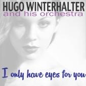 Hugo Winterhalter and His Orchestra - Boulevard of Broken Dreams