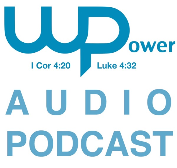 Word of Power Audio Podcast