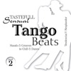 Tasteful Sensual Tango Beats, Pt. 2 (Moods & Grooves to Chill & Dance) ジャケット写真