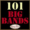 101 Big Bands Swing