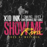 Show Me (Remix) [feat. Trey Songz, Juicy J, 2 Chainz & Chris Brown] - Single