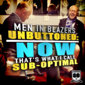Men in Blazers Unbuttoned: Now That's What I Call Sub-Optimal