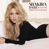 Dare (La La La) [Dirtyloud Remix] - Single, Shakira