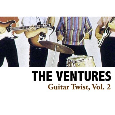 Guitar Twist, Vol. 2 - The Ventures
