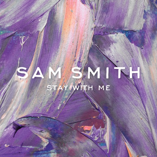 Sam Smith - Stay With Me (Deluxe Single)