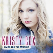 Kristy Cox - I'm Not Gonna Sing the Blues