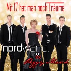 Mit 17 hat man noch Träume (feat. Peggy March) - Single